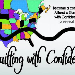 2020 Quilting with Confidence Tour